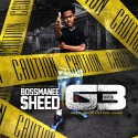 Bossmanee Sheed - G3 mixtape cover art