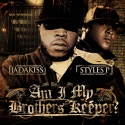 Am I My Brother's Keeper? (Jadakiss & Styles P) mixtape cover art