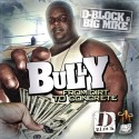Bully - From The Dirt To Concrete (D-Block) mixtape cover art