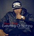 Caspa Narkz - Everything Or Nothing mixtape cover art
