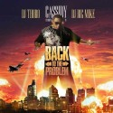 Cassidy - Back To The Problem mixtape cover art