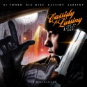 Cassidy Feat. Larsiny - Put Ya L In The Sky mixtape cover art