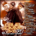 Cruel Summer 2K6, Pt. 2: It Aint About The Money! mixtape cover art