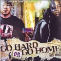 D-Block - Go Hard Or Go Home mixtape cover art