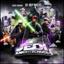 D-Block - Jedi Knightschool mixtape cover art