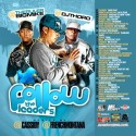 Follow The Leaders (Hosted by Cassidy & French Montana) mixtape cover art