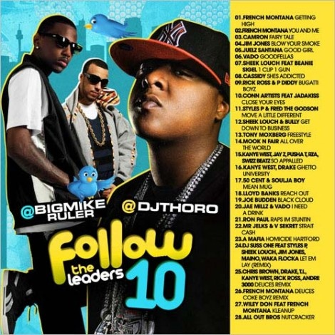 Big Mike & DJ Thoro - Follow The Leaders 10 Mixtape