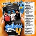 Follow The Leaders 4 mixtape cover art