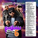 Follow The Leaders 6 mixtape cover art