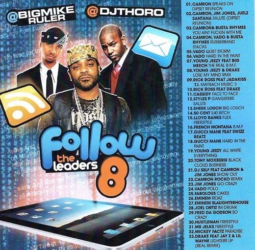 Follow The Leaders 8 Mixtape