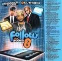 Follow The Leaders 8 mixtape cover art