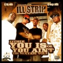 Ill Strip - Either You Is Or You Aint, Vol. 2 mixtape cover art