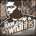 St. Raw - It Is What It Is mixtape cover art