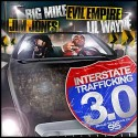 Interstate Trafficking 3.0 (Hosted by Lil Wayne & Jim Jones) mixtape cover art
