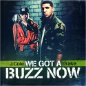 J. Cole & Drake - We Got A Buzz Now mixtape cover art