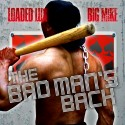Loaded Lux - The Bad Man's Back mixtape cover art