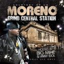 Moreno - Grind Central Station (Hosted By Vinny Idol) mixtape cover art