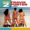 The New 2 Live Crew (Travis Porter) mixtape cover art