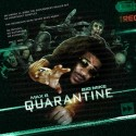 Max B - Quarantine mixtape cover art