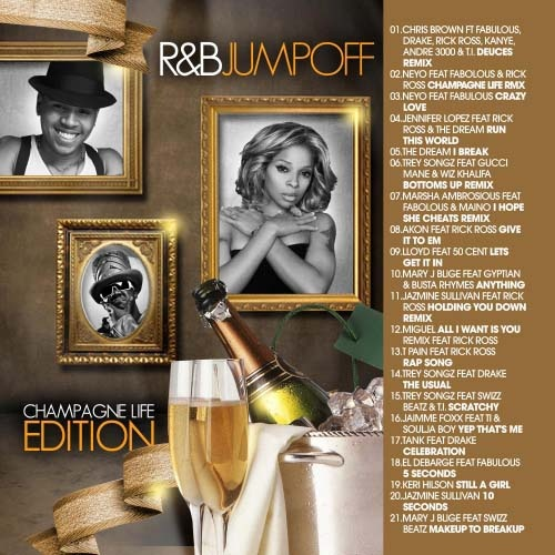 R&B Jumpoff (Champagne Life Edition) Mixtape