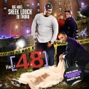 The First 48 (Hosted by Sheek Louch) mixtape cover art