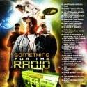 Something For The Radio mixtape cover art