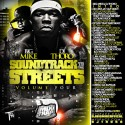 Soundtrack To The Streets, Vol. 4 mixtape cover art