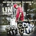 Un Pacino - Cold City mixtape cover art