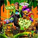 Vado - Slime Time mixtape cover art