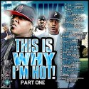 This Is Why I'm Hot! Pt. 1 mixtape cover art
