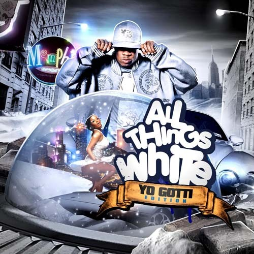 Yo Gotti - All Things White Mixtape