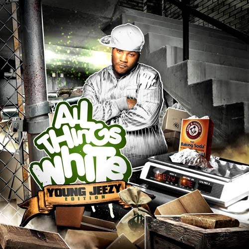 Young Jeezy - All Things White Mixtape