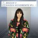 Madam X - Kaizen Movements mixtape cover art