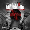 Welcome 2 Thomasville (Hosted By Sizzle Beatz) mixtape cover art