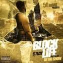 C Tezzy - Block Life mixtape cover art