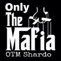 OTM Shardo - Only The Mafia mixtape cover art