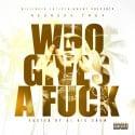 Rednekk Trey - Who Gives A F*ck mixtape cover art