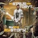 Tony T - My Life, My Story mixtape cover art