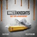 White Knights: Duct Tape & Major Weight mixtape cover art