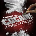 Cocaine Residue mixtape cover art