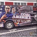 Cool Amerika - CA Or NO Way mixtape cover art