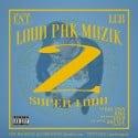 LCB - Loud Pak Muzik 2 mixtape cover art