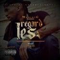 MarleyG - Regard-Less mixtape cover art