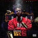 O Diggz - Drippin From Da 6 mixtape cover art