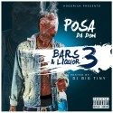 Posa Da Don - Bars & Liquor 3 mixtape cover art