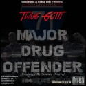 Twug Gotti - Major Drug Offender mixtape cover art
