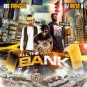 All The Way To The Bank mixtape cover art