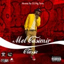 Mel Casimir - Classic mixtape cover art