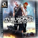David Banner - The World Is Not Enough mixtape cover art