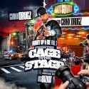 Chinx Drugz - From The Cage To The Stage (Hurry Up & Die 2) mixtape cover art